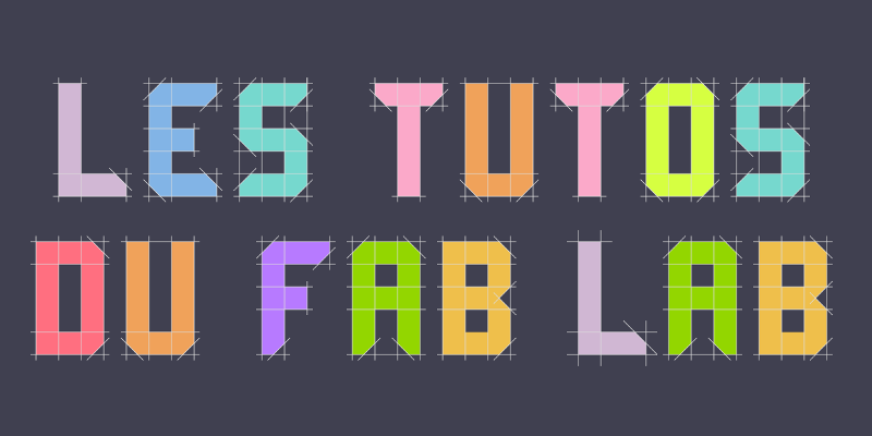 les_tutos_du_fab_lab2.png
